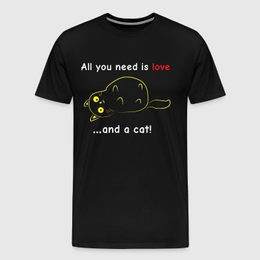 All you need is love ... and a cat! - Men's Premium T-Shirt