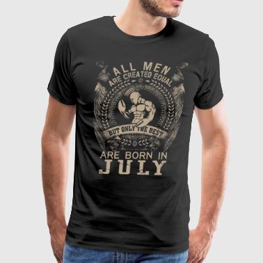 Men the best are born in July - Men's Premium T-Shirt