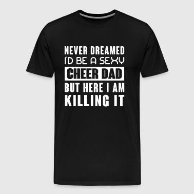 Cheer Dad Shirt - Men's Premium T-Shirt