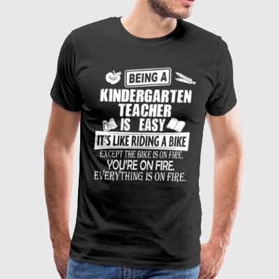 being a kindergarten teacher - Men's Premium T-Shirt