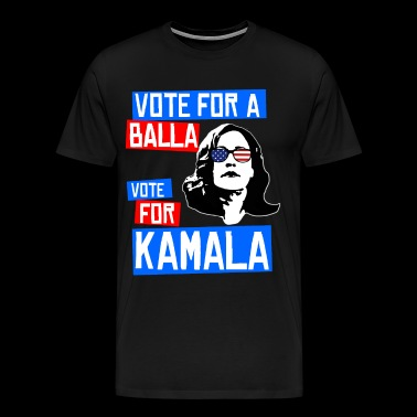 Vote for a Balla - Vote for Kamala - Men's Premium T-Shirt
