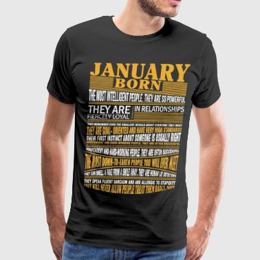 January born the most intelligent people - Men's Premium T-Shirt