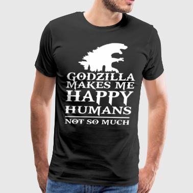 godzilla makes me happy humans not so much diskey - Men's Premium T-Shirt