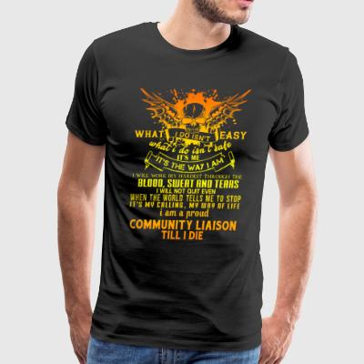 I Am A Proud Community Liaison T Shirt - Men's Premium T-Shirt