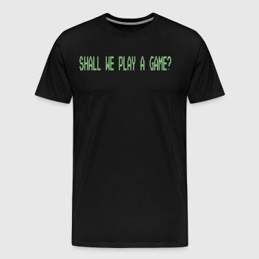 Wargames - Shall We Play A Game? - Men's Premium T-Shirt