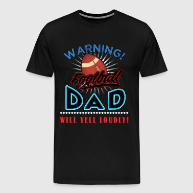 Football, Football dad - Men's Premium T-Shirt