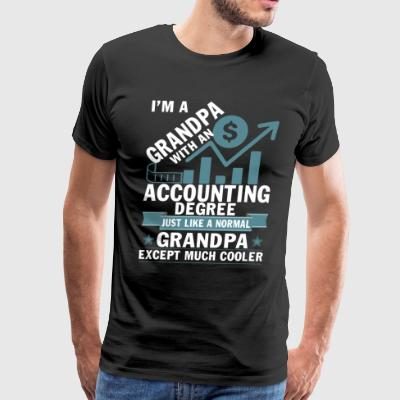 I'm A Grandpa With An Accounting Degree T Shirt - Men's Premium T-Shirt