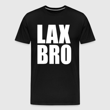 Lax Bro - Men's Premium T-Shirt