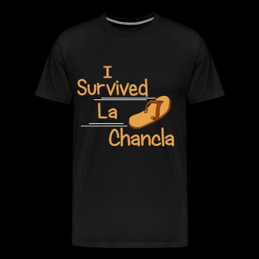 I Survived La Chancla Funny Humor Mexican Moms Lat - Men's Premium T-Shirt