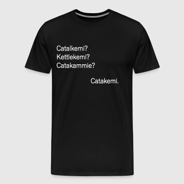 Gag Catakemi - Men's Premium T-Shirt