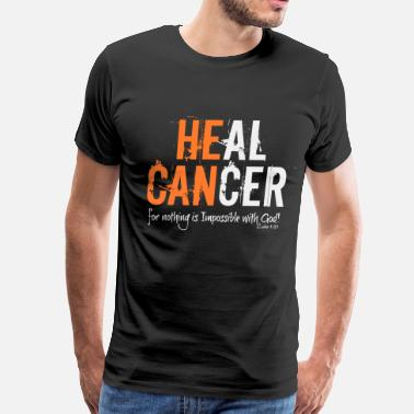 Heal Cancer HE CAN  - Men's Premium T-Shirt