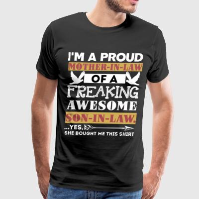 I'm A Proud Mother -In-Law T Shirt - Men's Premium T-Shirt