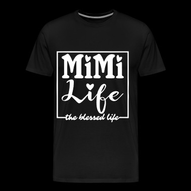 mimi life the hessed life wife t shirts - Men's Premium T-Shirt