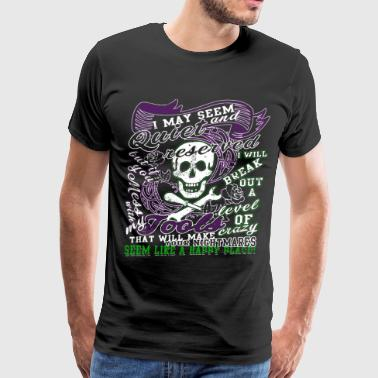 Don't Mess With My Tools T Shirt - Men's Premium T-Shirt
