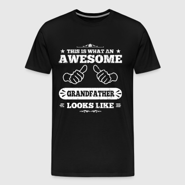 Awesome Grandfather - Men's Premium T-Shirt