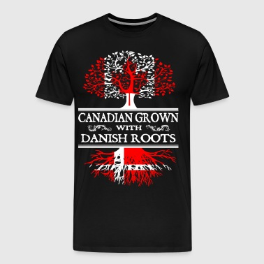 canadian grown with danis - Men's Premium T-Shirt