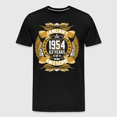 January 1954 63 Years Of Being Awesome - Men's Premium T-Shirt