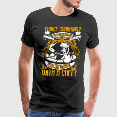 I'm In Love With A Chef T Shirt, My Chef T Shirt - Men's Premium T-Shirt