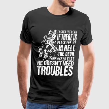 I asked the devil if there is a place for me in he - Men's Premium T-Shirt