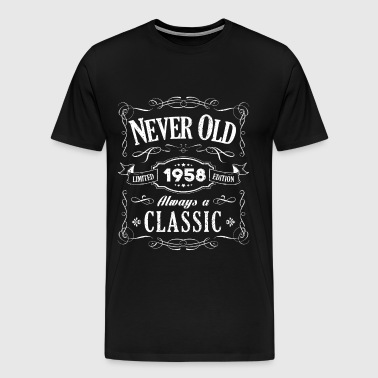 1958 Always A Classic - Vintage 60th Birthday Gift - Men's Premium T-Shirt