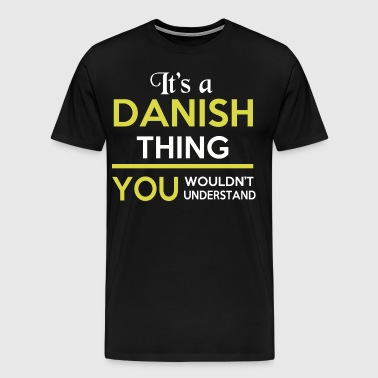 IT'S A DANISH THING - Men's Premium T-Shirt