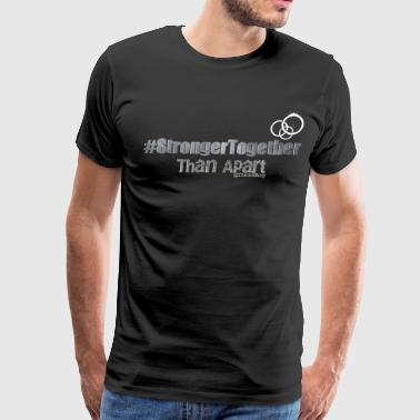 Stronger Together - Men's Premium T-Shirt
