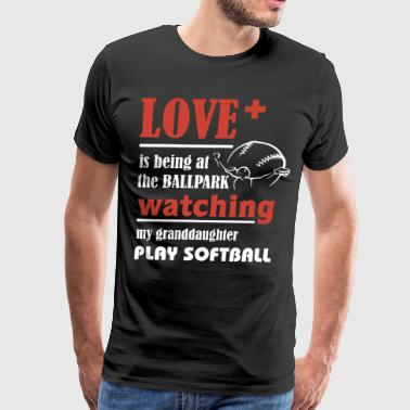 Love is being at the ballpark watching my granddau - Men's Premium T-Shirt