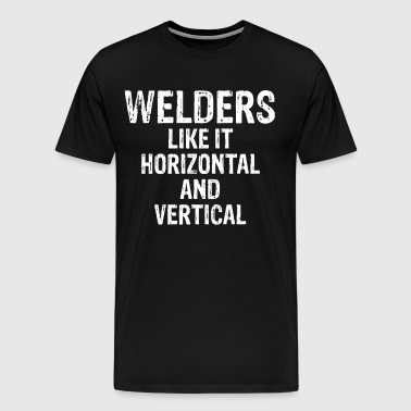 Welders like it Horizontal and Vertical T-Shirt - Men's Premium T-Shirt