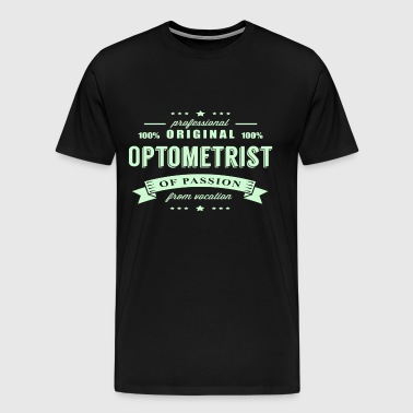 Optometrist Passion T-Shirt - Men's Premium T-Shirt