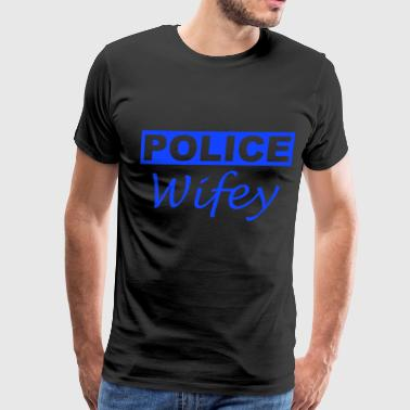 POLICE WIFEY WIFE WOMEN S THIN BLUE LINE FLAG SUPP - Men's Premium T-Shirt