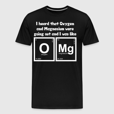 OMG - Oxygen and Magnesium - Men's Premium T-Shirt