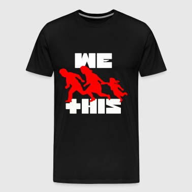 We Run This - Men's Premium T-Shirt