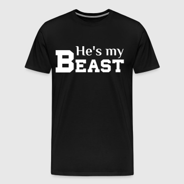 He's My Beast Matching Couple T Shirts - Men's Premium T-Shirt