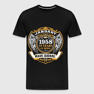 1958 59 Years Of Being Awesome January - Men's Premium T-Shirt