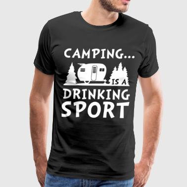 Camping is a drinking sport - Men's Premium T-Shirt