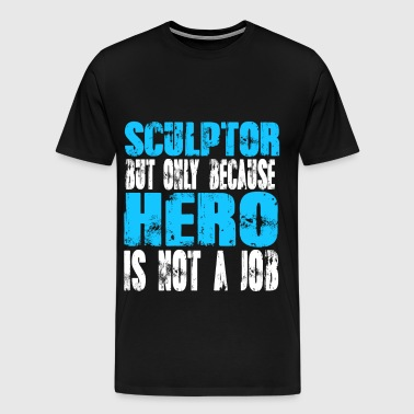 sculptor Hero - Men's Premium T-Shirt