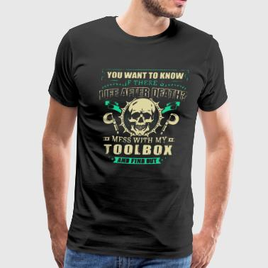 Life After Death My Toolbox T Shirt - Men's Premium T-Shirt