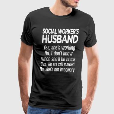 Social Worker's Husband Shirt - Men's Premium T-Shirt