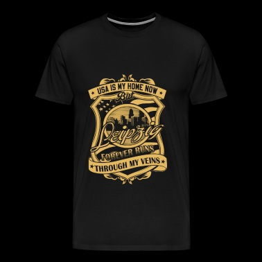 Leipzig Germany forever runs through my veins - Men's Premium T-Shirt