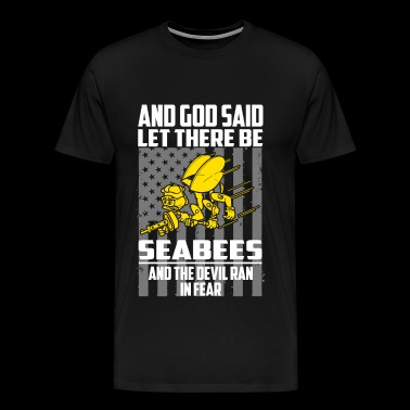 Let there be Seabees - The devil ran in fear - Men's Premium T-Shirt