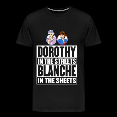 Dorothy in the street blanche in the sheet - Men's Premium T-Shirt