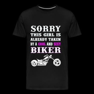 Biker - This girl is talken by a sexy biker - Men's Premium T-Shirt