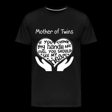 Mother of twins - You should see my heart - Men's Premium T-Shirt