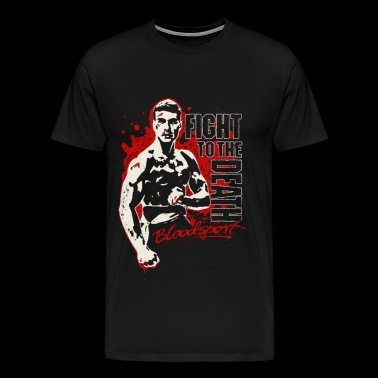 Bloodsport - Fight to the death freaking t-shirt - Men's Premium T-Shirt
