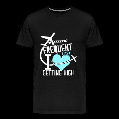 Frequent flyer - I love getting high - Men's Premium T-Shirt