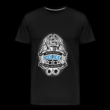 Police - All under police's watch awesome tee - Men's Premium T-Shirt