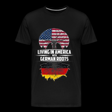 Living in America with German roots - Men's Premium T-Shirt