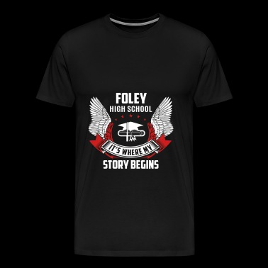 Foley high school - Where my story begins - Men's Premium T-Shirt