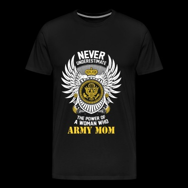 Army mom - The power of a woman who is an army m - Men's Premium T-Shirt