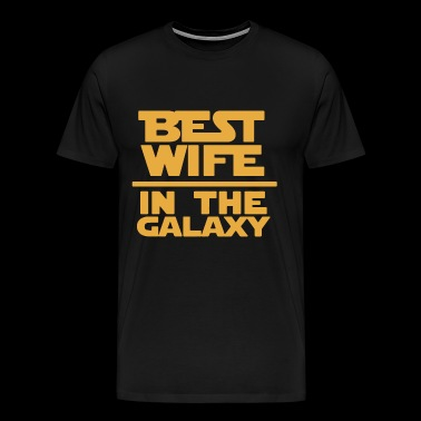 Wife - The best wife in the galaxy - Men's Premium T-Shirt